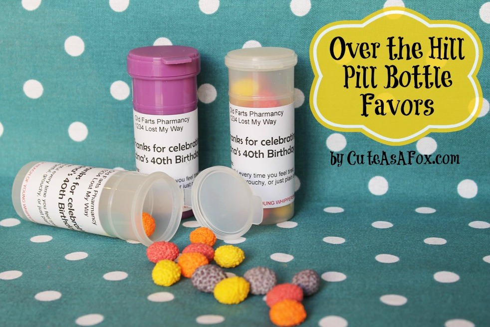 Over the Hill – Pill Bottle Party Favors