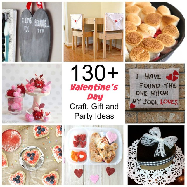130+ Ideas for Valentine's Day - Crafts, Recipes, Parties, and more!
