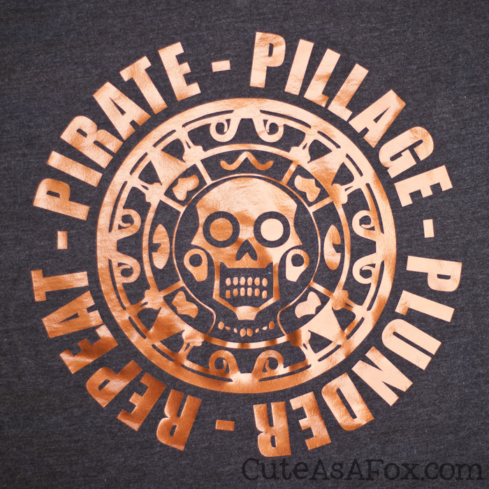 Pirate - Pillage - Plunder - Repeat. DIY Pirate t-shirt celebrating Pirates of the Caribbean.